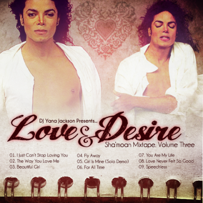 Love & Desire: Michael Jackson  Mixtape