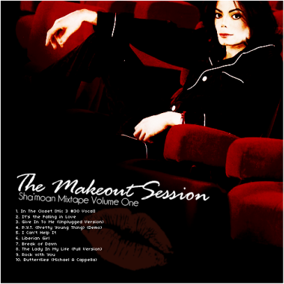 The Makeout Session: Michael Jackson Mixtape